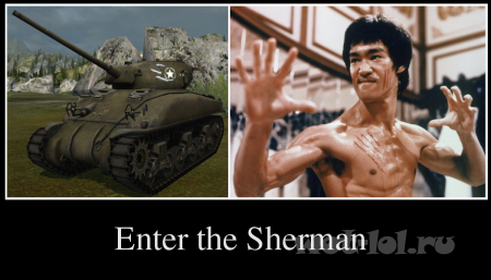 Enter the Sherman